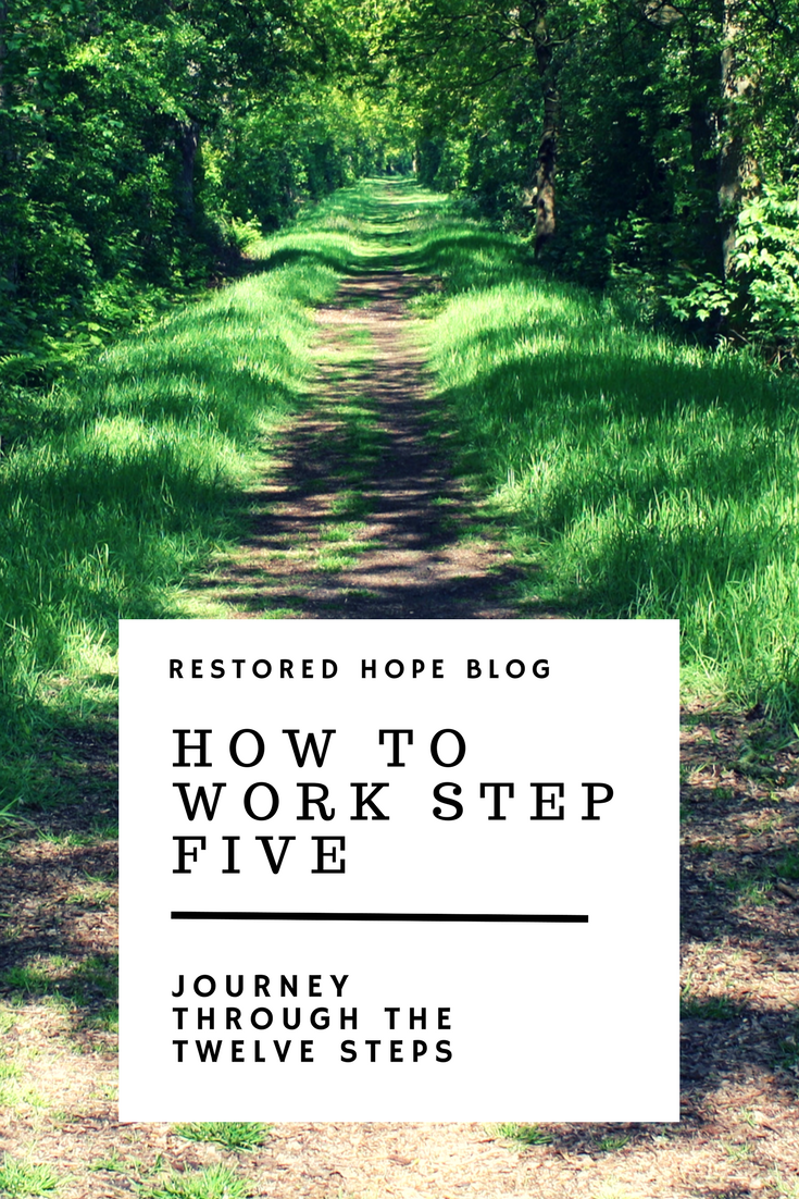 pinterest_how_to_work_step_five_journey_through_the_twelve_steps_restored_hope_counseling_therapy_ann_arbor_novi_michigan_christian_sex_love_addiction.png