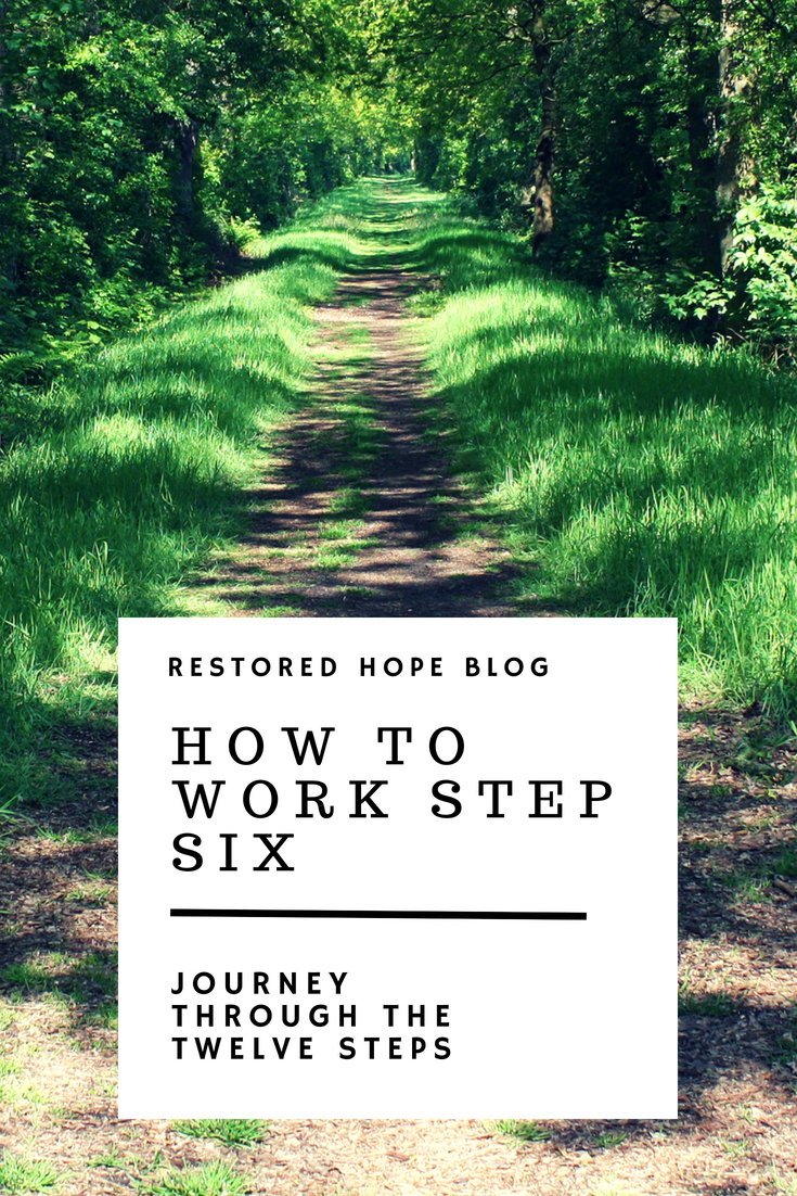 pinterest_how_to_work_step_six_journey_through_the_twelve_steps_restored_hope_counseling_therapy_ann_arbor_novi_michigan_christian_sex_love_addiction.png