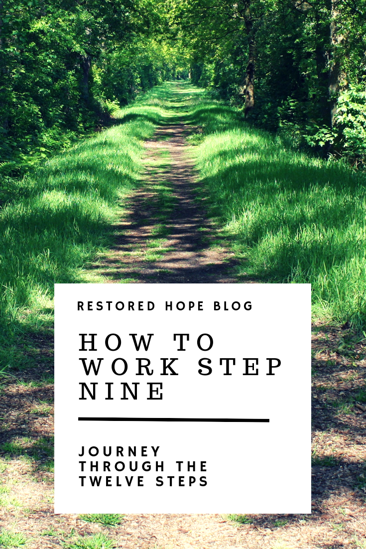 pinterest_how_to_work_step_nine_journey_through_the_twelve_steps_restored_hope_counseling_therapy_ann_arbor_novi_michigan_christian_sex_love_addiction.png