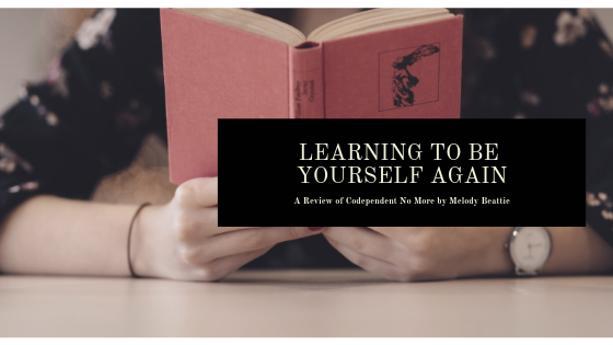 title_learning_to_be_yourself_again_a_review_of_codependent_no_more_by_melody_beattie_restored_hope_counseling_therapy_ann_arbor_novi_christian_sex_and_love_addiction.png