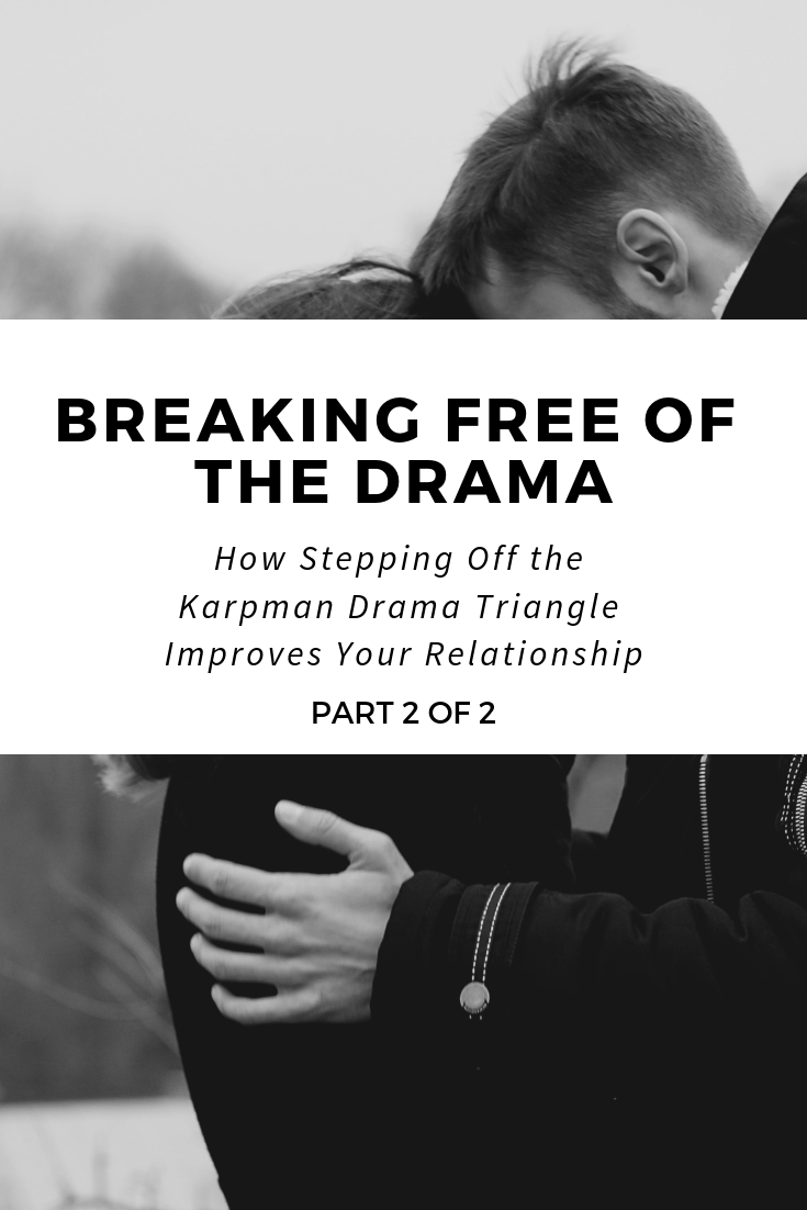 pinterest_breaking_free_of_the_drama_how_stepping_off_the_karpman_drama_triangle_improves_your_relationship_restored_hope_counseling_therapy_ann_arbor_michigan_christian.png