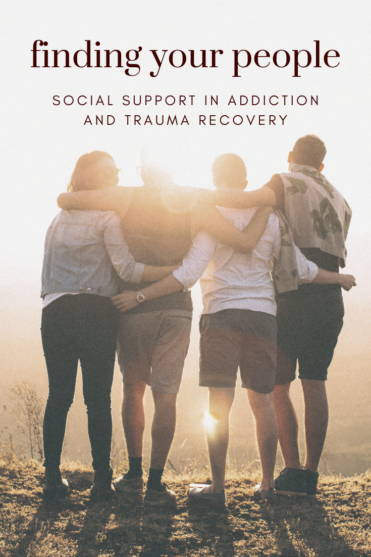 pinterest_finding_your_people_social_support_in_recovery_from_addiction_and_trauma_restored_hope_counseling_therapy_ann_arbor-michigan_sex_and_love_addiction_christian.png