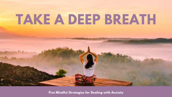 title_repost_take_a_deep_breath_five_mindful_strategies_to_reduce_day_to_day_anxiety_restored_hope_counseling_therapy_ann_arbor_michigan_christian.png