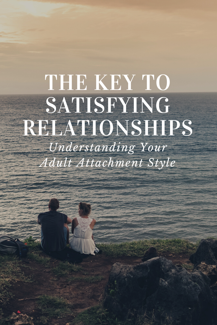 pinterest_the_key_to_satisfying_relationships_understanding_your_adult_attachment_style_restored_hope_counseling_therapy_michigan_ann_arbor_christian_psychology.png