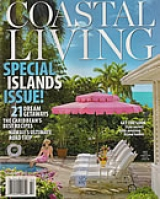 Coastal Living - Special Islands Issue!