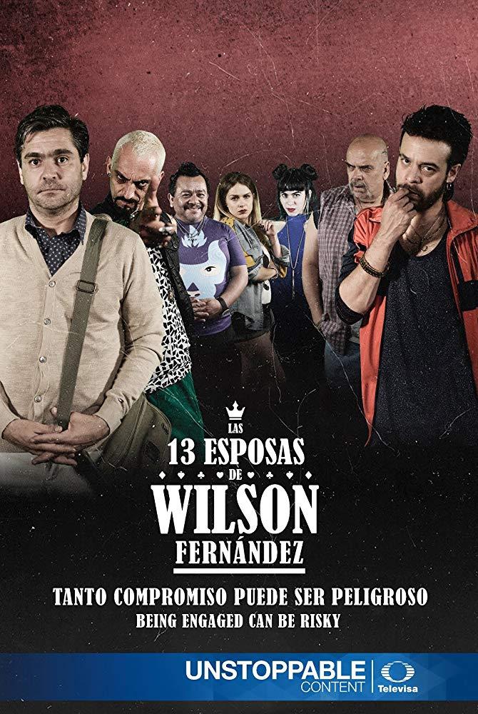 Las 13 Esposas de Wilson Fernández - 2017