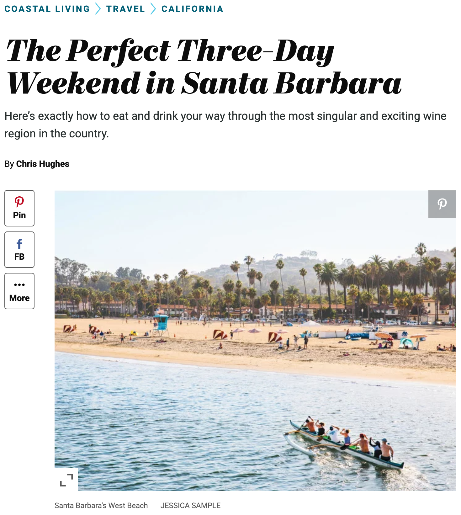 Coastal Living - three-day weekend in Santa Barbara