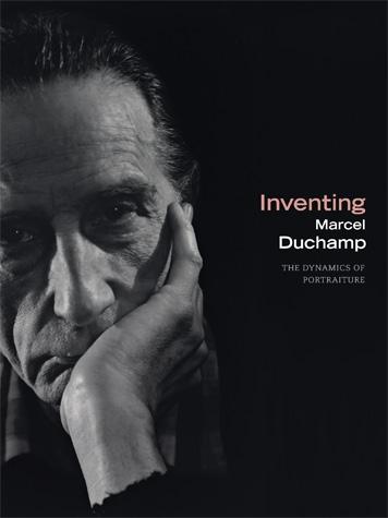 CHRONOLOGY AUTHOR  Inventing Marcel Duchamp