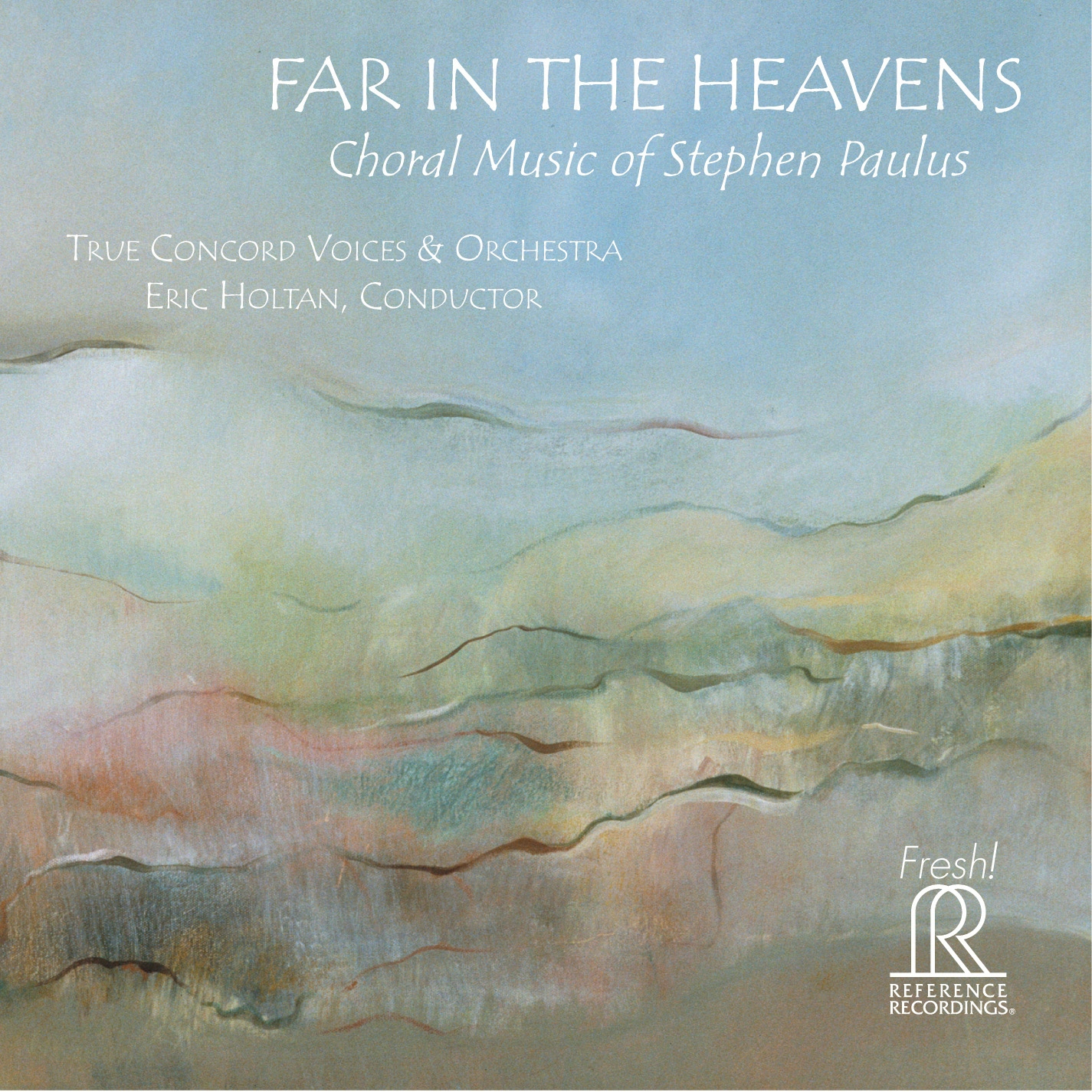 Far in the Heavens | True Concord Voices and Orchestra | 2015