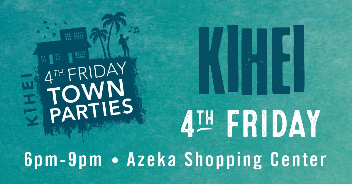 kihei 4th friday generic.jpg