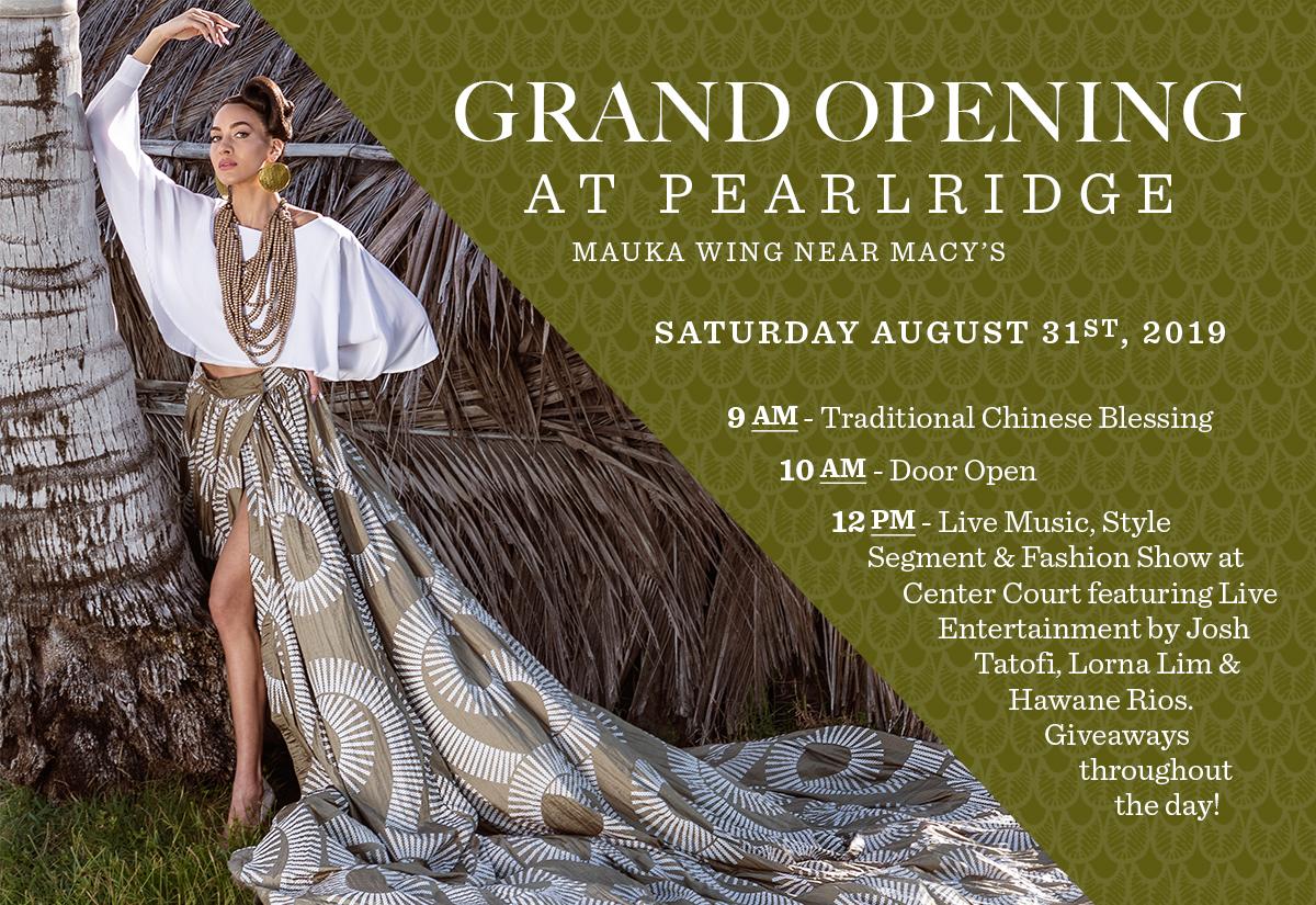Manaola Grand Opening at Pearlridge Center Mauka Wing (near