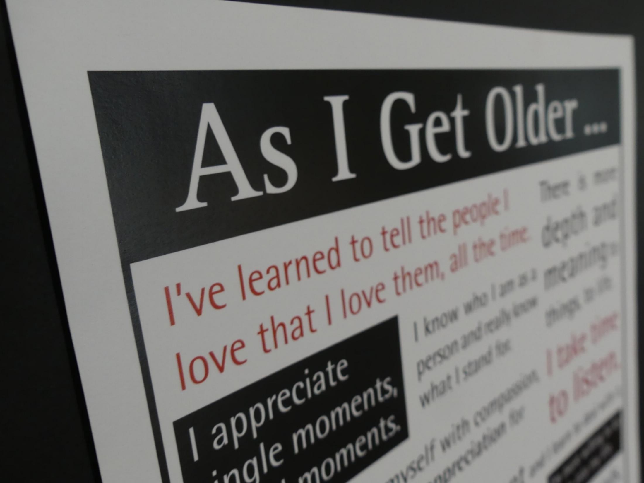 """""""As I Get Older"""" poster"""