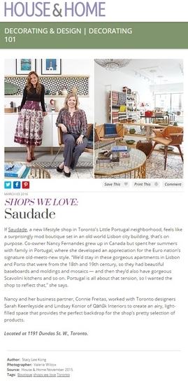 Saudade featured in HOUSE & HOME Online March 3, 2016. Photography: Valerie Wilcox  http://houseandhome.com/decorating-design/shops-we-love-saudade/