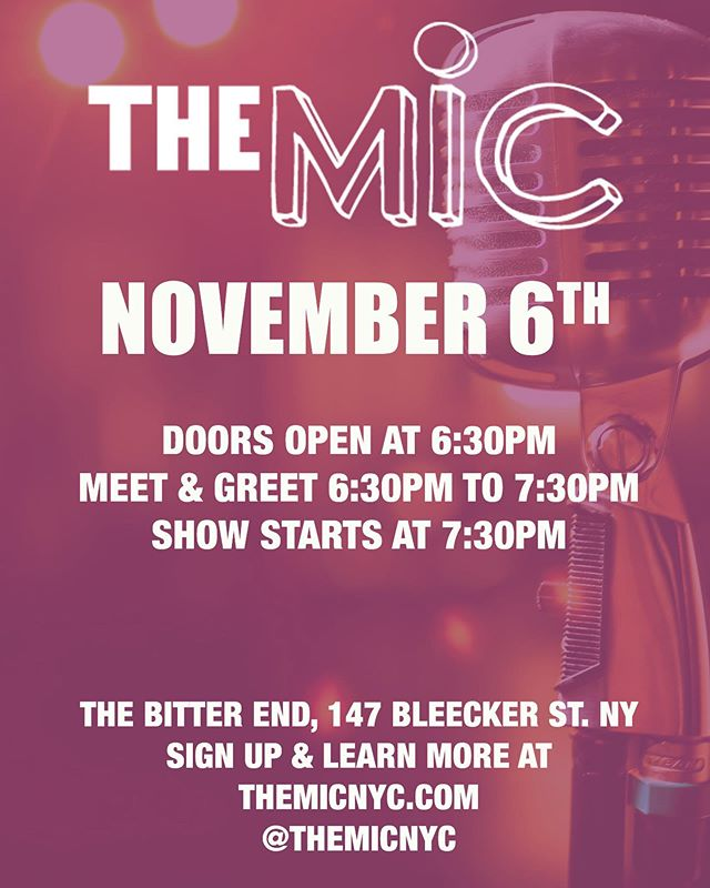 Mark your calendars and come watch the show at The Bitter End on November 6th! Show starts at 7:30pm and your MC's are @jonestabrooks and @courtneydelisle 🥳 Come hang out whether to watch or get the courage to sign up for a future show! This months's Charity is New Comienzos, we will be splitting the proceeds 50/50. • • • To sign up for a future show, send us a DM or hit the contact button in our Bio. ✅ You won't want to miss it! Can't make it? We'll be LIVE on Facebook 🤩 #TheMIC