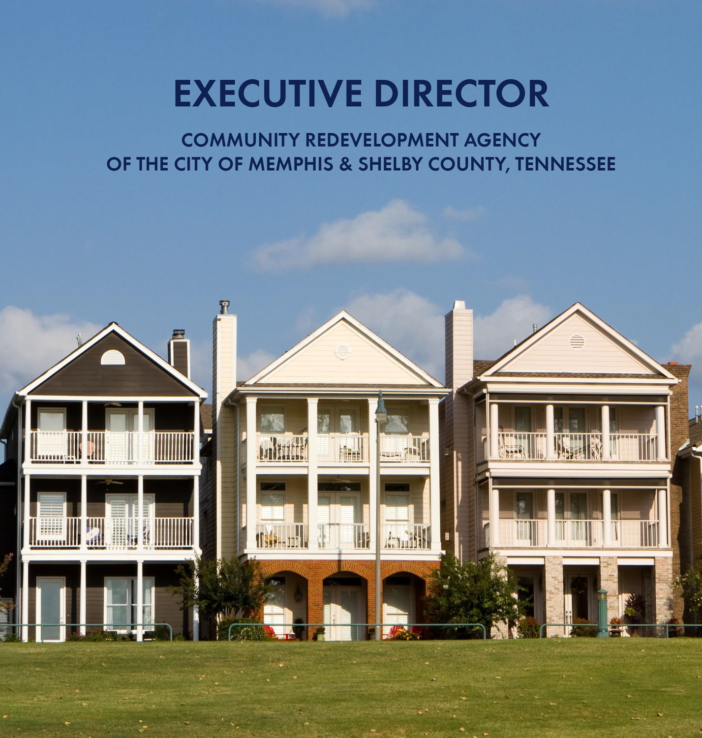 The Agency is seeking applicants who can operate and manage complex redevelopment activities and identify opportunities for new redevelopment areas. This  brochure  provides the requirements for the ideal candidate.
