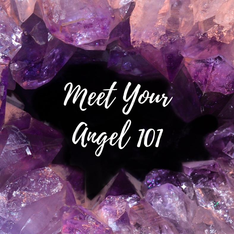 Meet Your Archangel 101