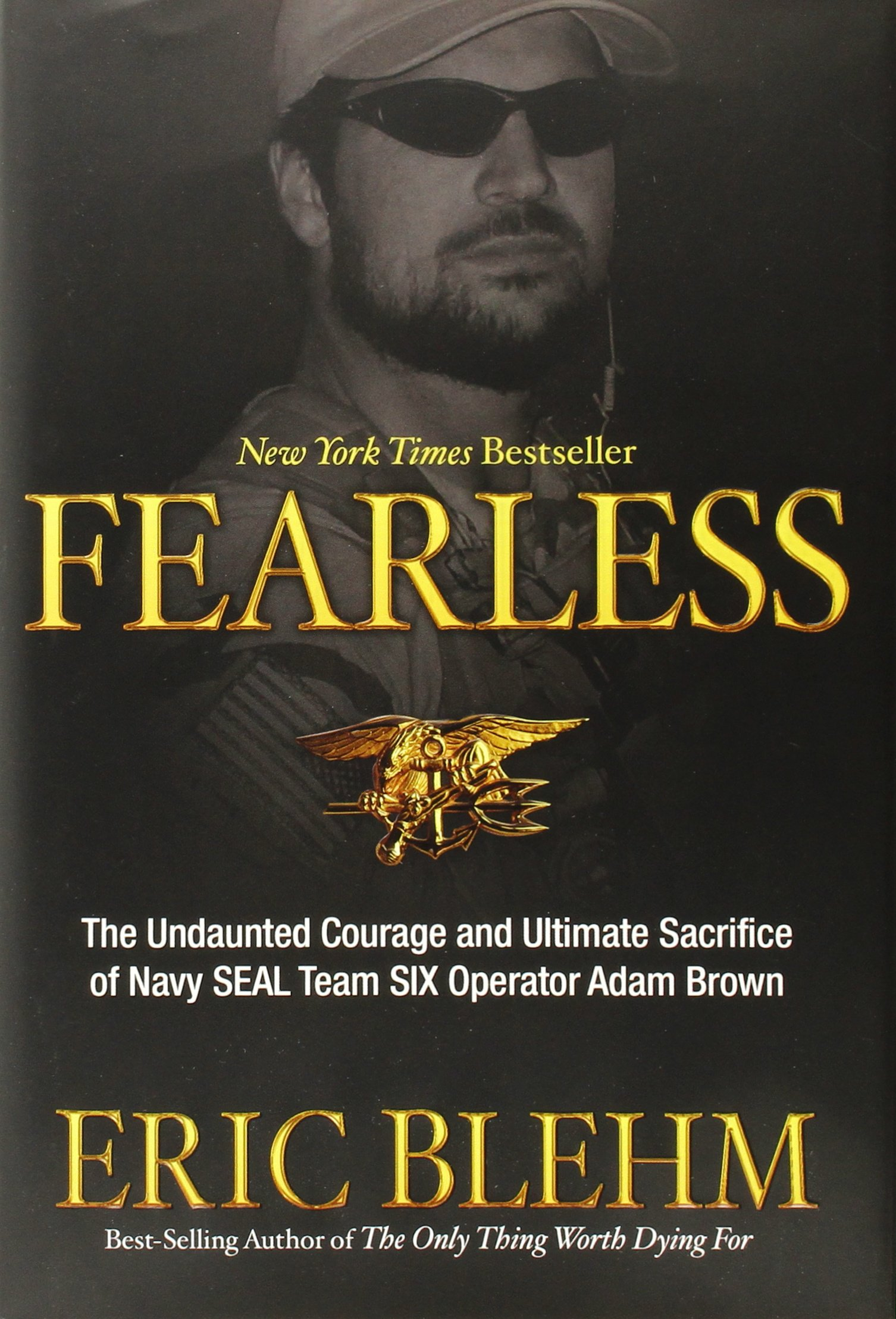 FEARLESS - By. Eric Blehm