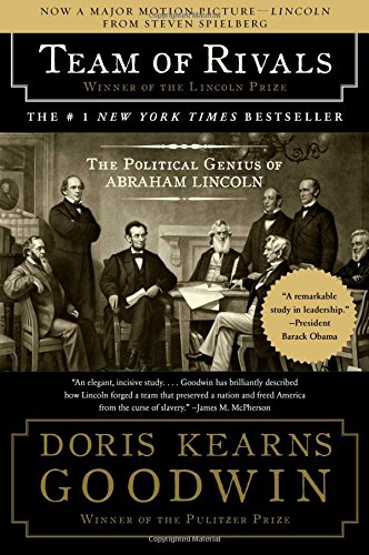 TEAM OF RIVALS - By: Doris Kearns Goodwin
