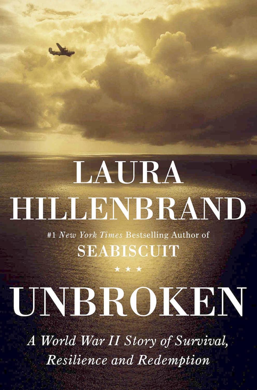 UNBROKEN - By: Laura Hillenbrand