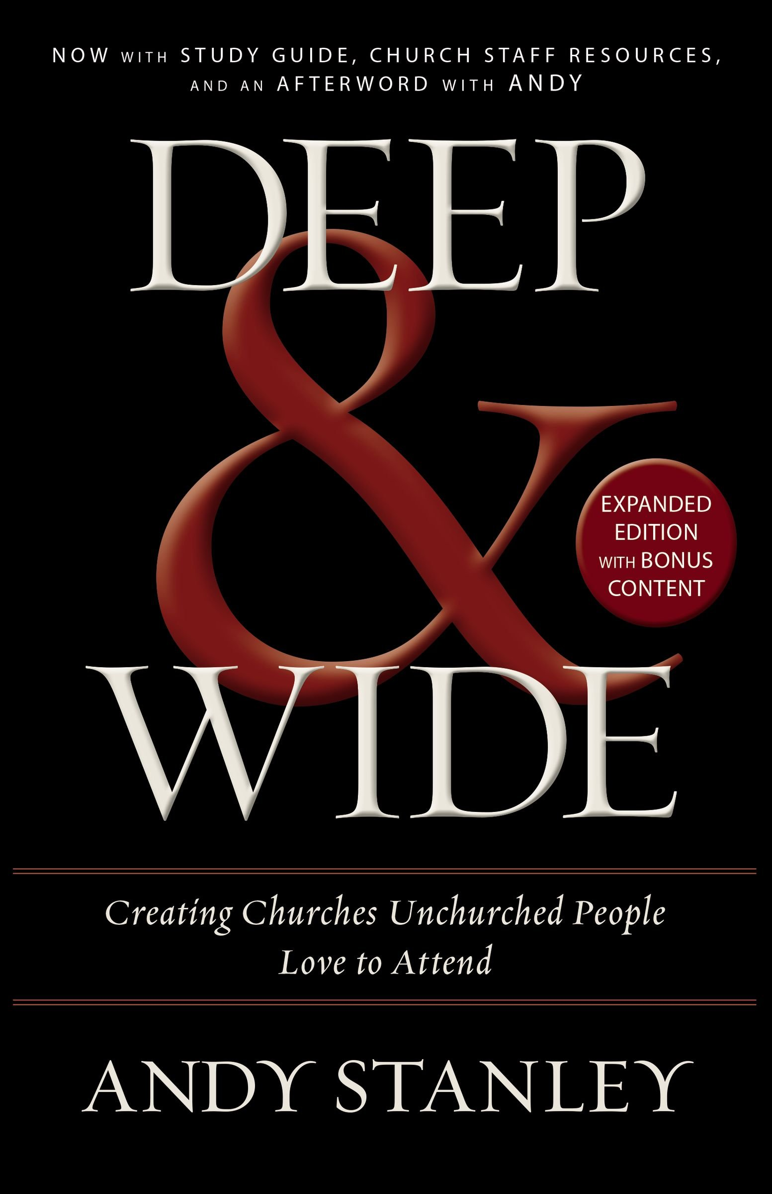 DEEP & WIDE - By. Andy Stanley