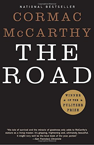 THE ROAD - By: Cormac McCarthy