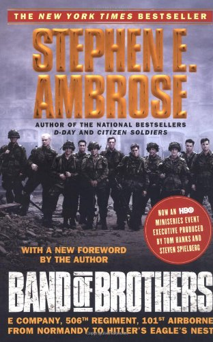BAND OF BROTHERS - By: Stephen Ambrose