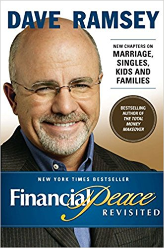 FINANCIAL PEACE - By: Dave Ramsey