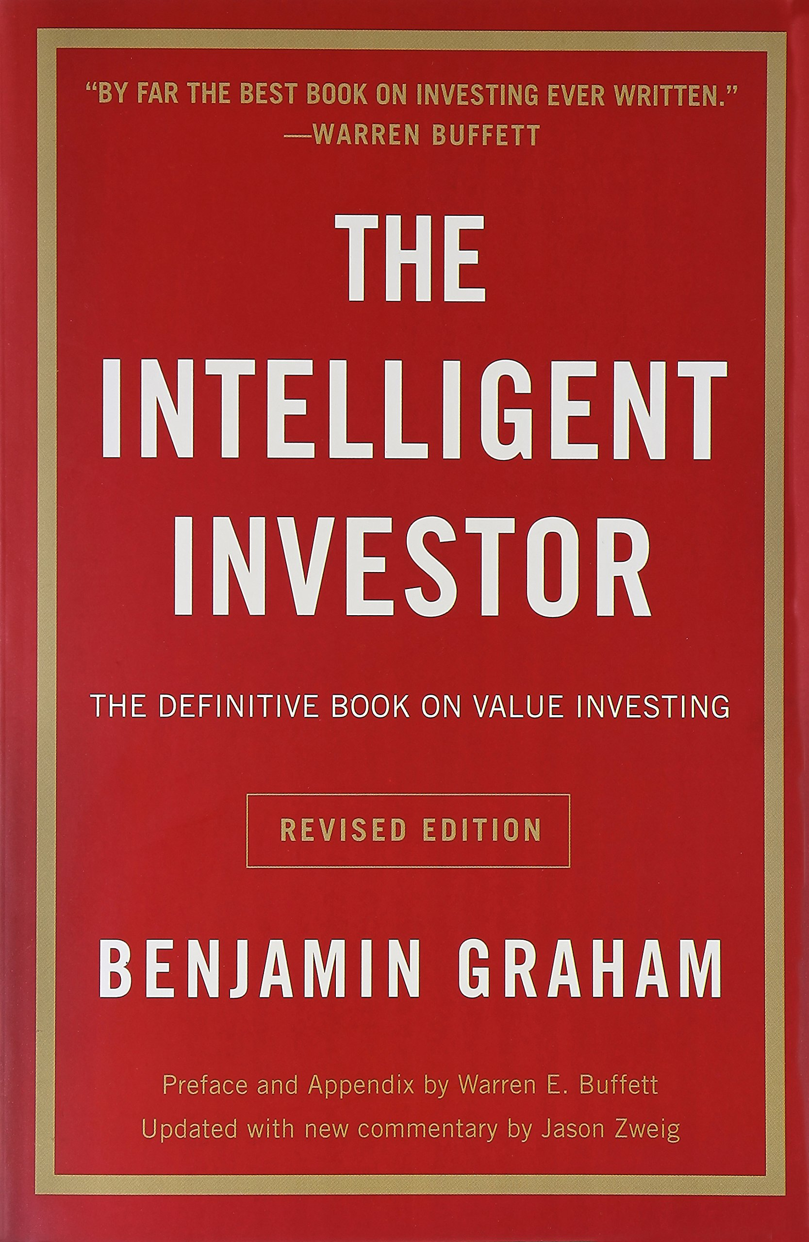 THE INTELLIGENT INVESTOR - By: Benjamin Graham