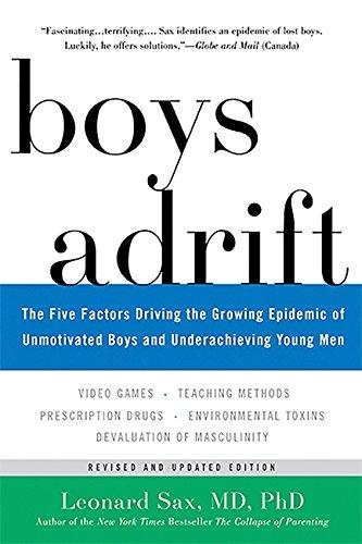 BOYS ADRIFT - By: Dr. Leonard Sax