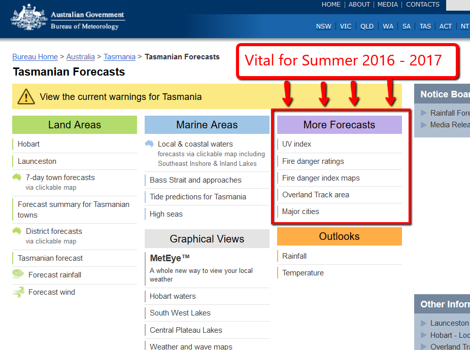 This is the Bureau of Meteorology [BOM]  More Forecasts  template for every Australian State and Territory. This example from the TAS website provides up-to-date information for the public and is a must-have source this coming summer.  Image courtesy of BOM .