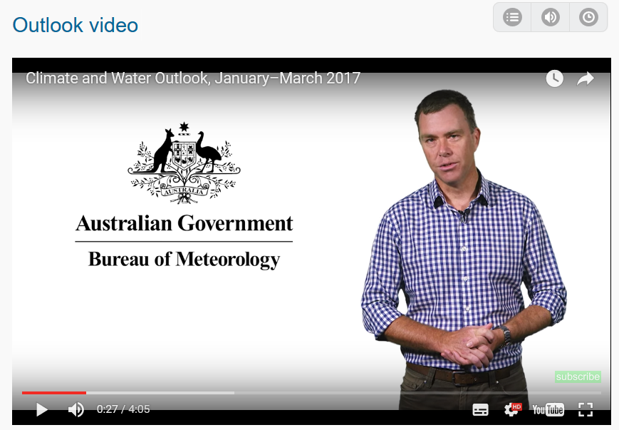 Here is the latest  BOM outlook video for JAN - MAR 2017 , Courtesy of the Bureau of Meteorology.