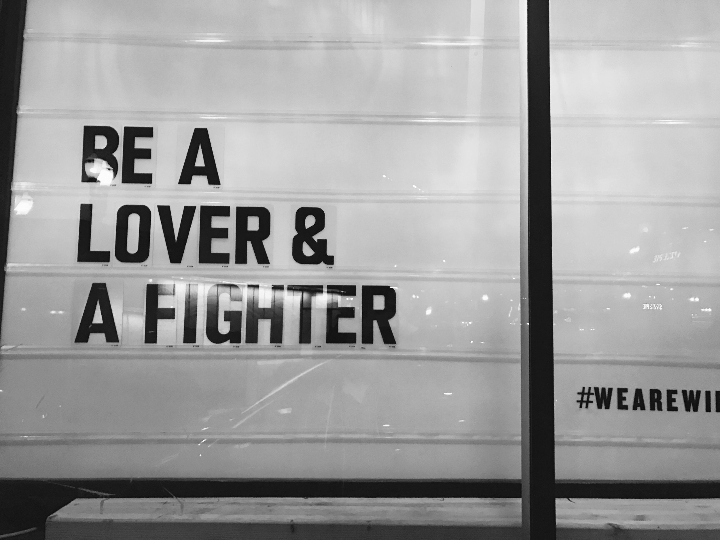 BE A LOVER & A FIGHTER
