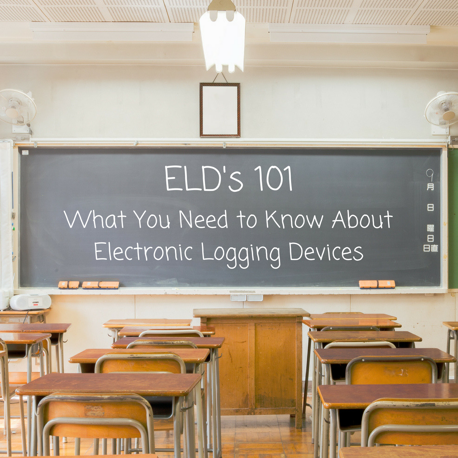 ELD's 101 - Everything Truckers Need to Know About Electronic Logging Devices