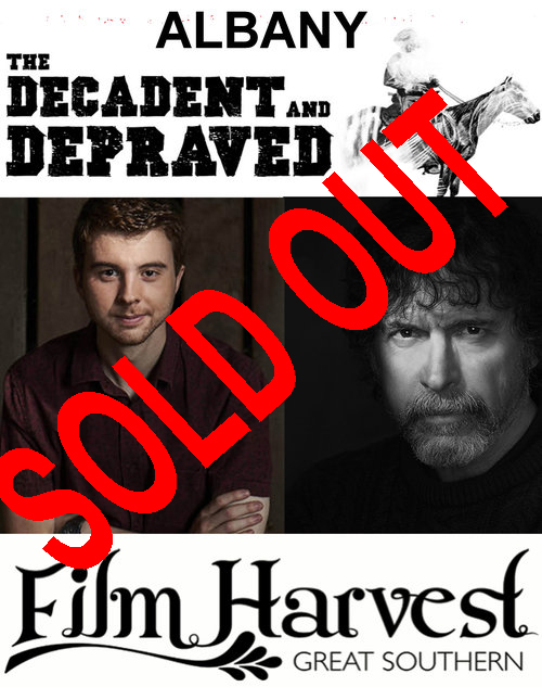 ALBANY SCREENING + MEET AND GREET   Meet the director & Lead Actor of 'The Decadent & Depraved' at this special screening!  When/Where: August 29th, 6:15pm @ Orana Cinemas, Albany. (451 Albany Hwy, Albany WA 6330)   TO BOOK    CLICK HERE