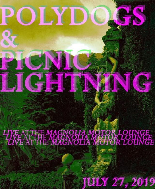 Heads up, snitches.  Polydogs & Picnic Lightning at Magnolia Motor Lounge