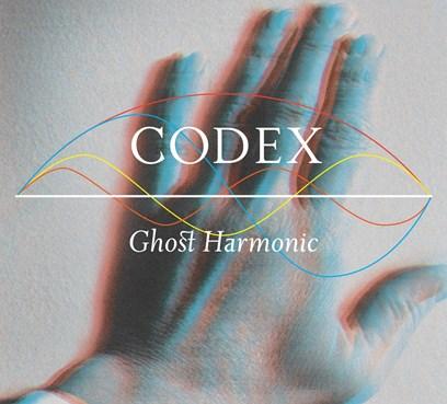 Codex  (2015) Ghost Harmonic / Metamatic Records