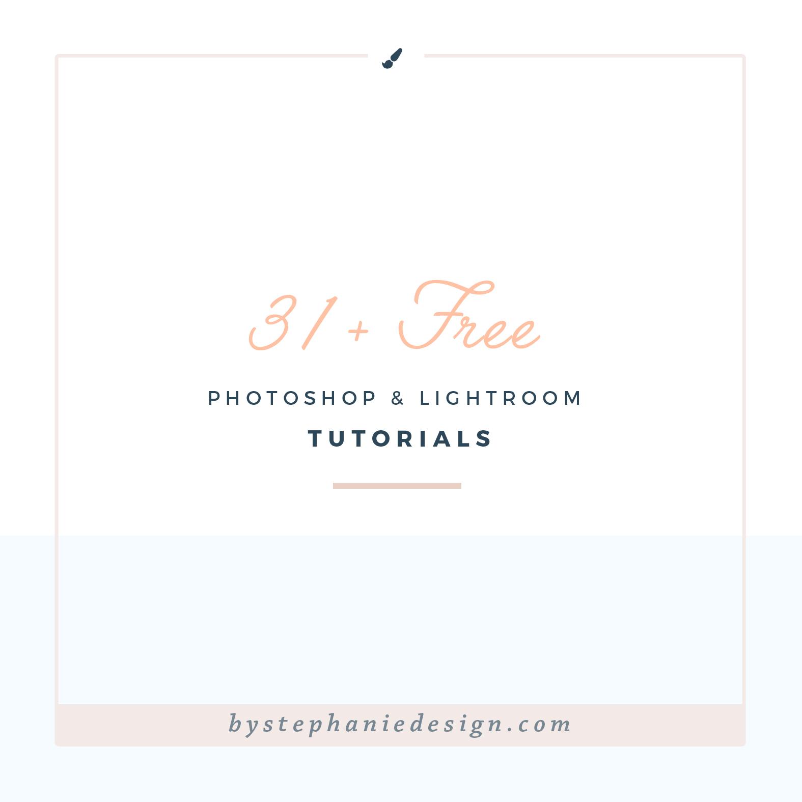 free photoshop tutorials - learn to edit photos - By Stephanie Design