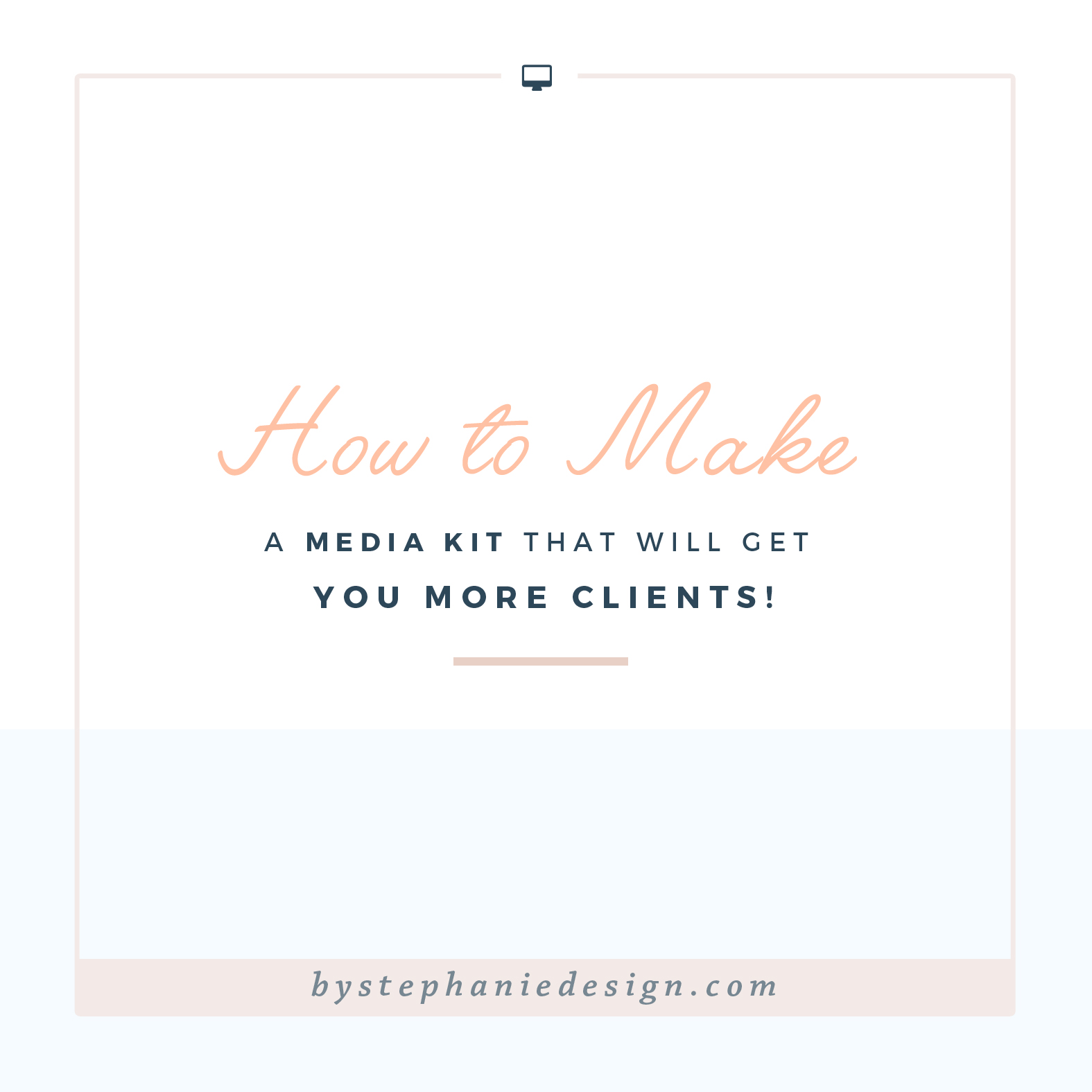 how to make a media kit that stands out - by stephanie design