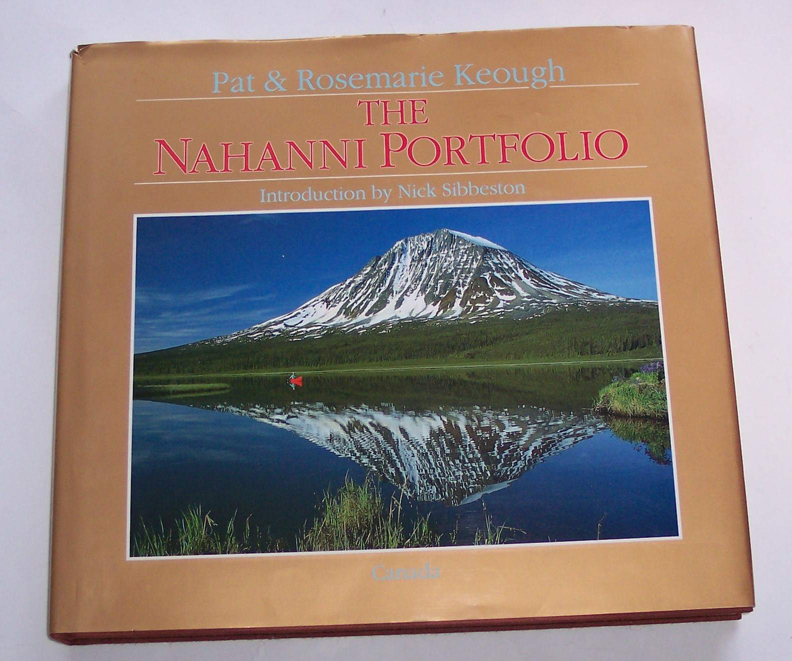 The Nahanni Portfolio by Pat & Rosemarie Keough
