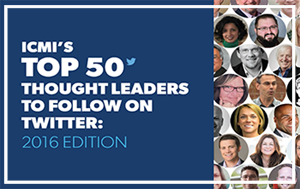 2016 & 2017 - PROUDLY LISTED ON ICMI'S 50 TOP THOUGHT LEADERS TO FOLLOW ON TWITTER @DebiMongan