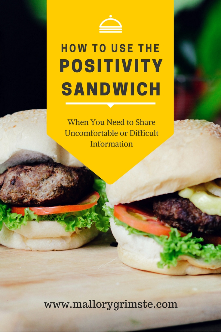 Using the Positivity Sandwich to Share Uncomfortable or Difficult Information
