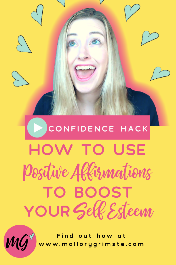 How To Use Positive Affirmations To Boost Your Self Esteem [Confidence Hack] Video | Mallory Grimste, LCSW - Teen Therapist in Woodbridge, CT.png