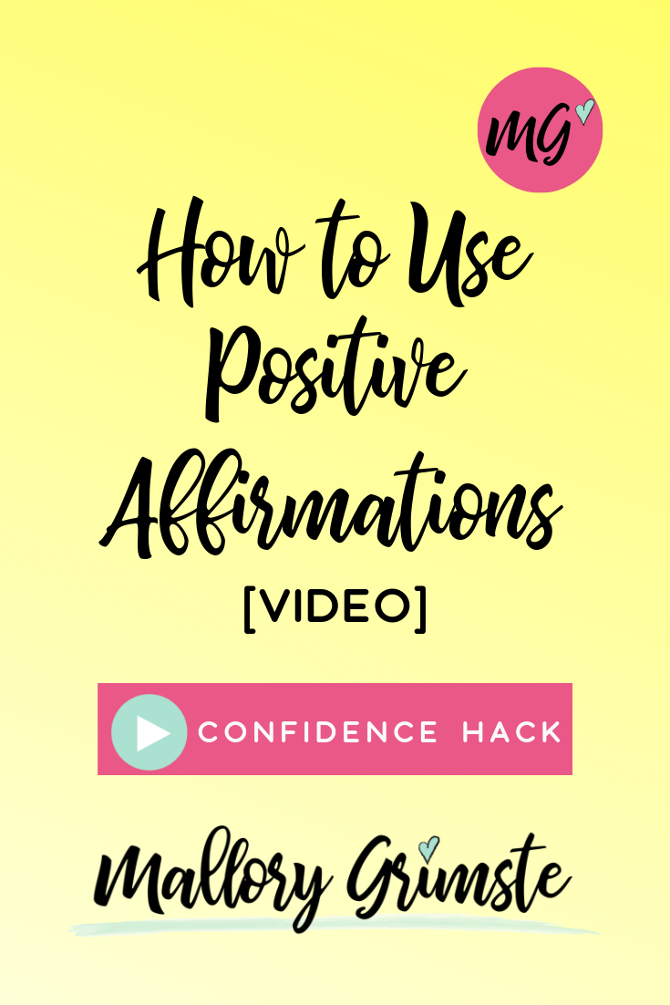 How To Use Positive Affirmations [Confidence Hack] Video | Mallory Grimste, LCSW - Teen Therapist in Woodbridge, CT.png