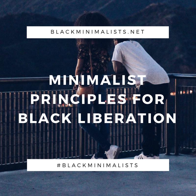 minimalistprinciplesblackliberation