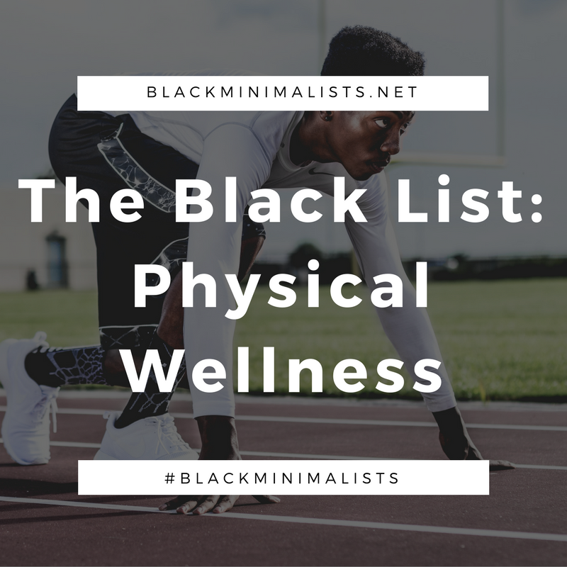 The Black List- Physical Wellness.png
