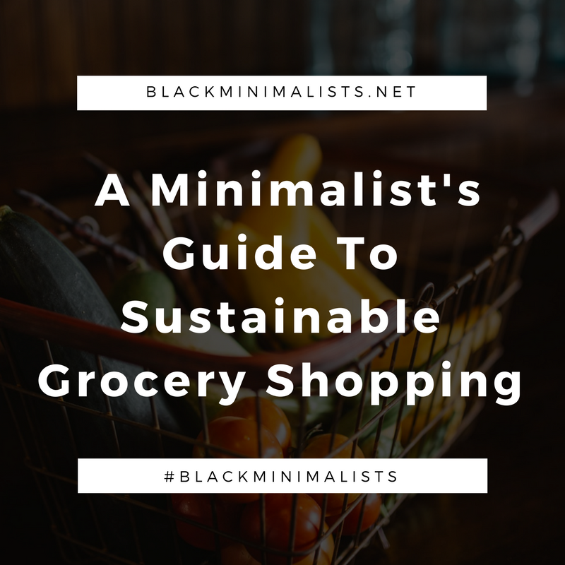 A Minimalist's Guide To Grocery Shopping