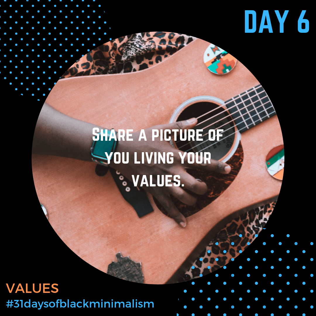 - How can this practice of #31DaysofBlackMinimalism help us zero in on our #values and #priorities this spring? Whether your value is personal, professional, physical or spiritual, take some time this month to get clear on what you value, and how #minimalism moves you closer to it and helps avoid distractions.Photo: @coreyapplesauce via @unsplash