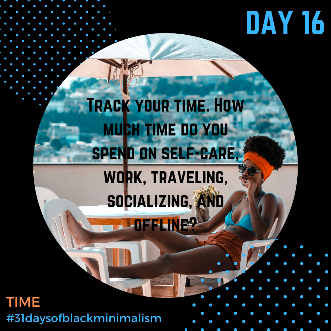- We can tell what we value based on where we place our time. So on #Day16 of #31DaysofBlackMinimalism take note of how you spend your time. How much time do you really spend in #meditation, #exercise, or #selfcare versus scrolling or checking your phone?**Can you invest more of your time in activities and choices that are good for you, and look closely at those choices that don't support you or your goals? Social media tracks your time, so don't be afraid to be honest with yourself!***Photo: @crf.pics via @shademgmt***#timesensitive #wheredoesthetimego #timely #spendtimewisely #nojudgment #stopscrolling #putitdown #whereyourtimegoesyourattentiongoes #whereyourattentiongoesyourenergygoes #time #takethetime #makethetime #wanderer #timeiscurrency