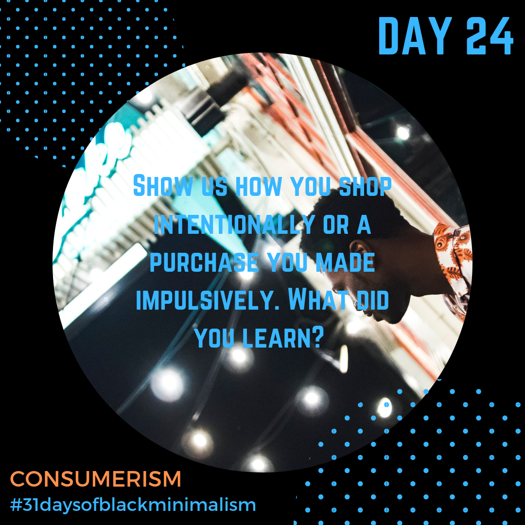 - What does it mean to #consciouslyconsume? Do you buy out of a need, considering the source and shelf life of materials, or are you a victim of the