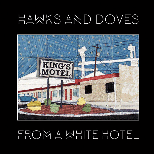 FROM A WHITE HOTEL (2018)   PURCHASE  |  APPLE MUSIC  |  SPOTIFY  |  TIDAL  |  AMAZON